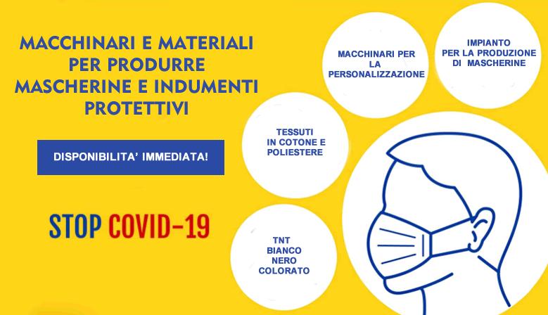 Disponibilità di Materiali ed i Macchinari per la produzione di Mascherine e Indumenti Protettivi